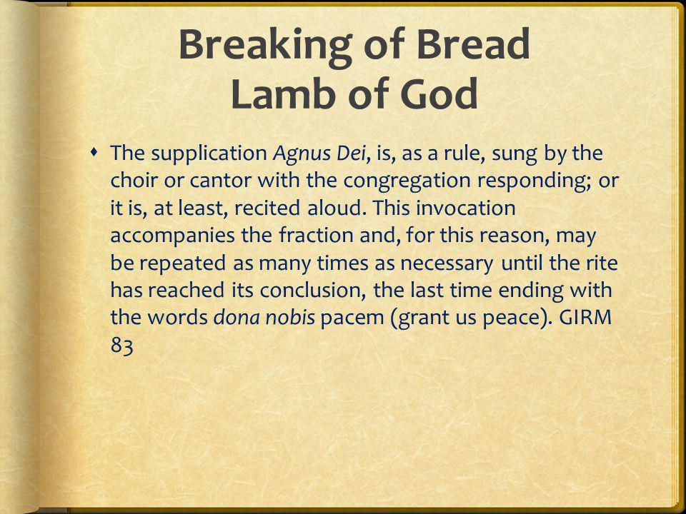 Breaking of Bread Lamb of God