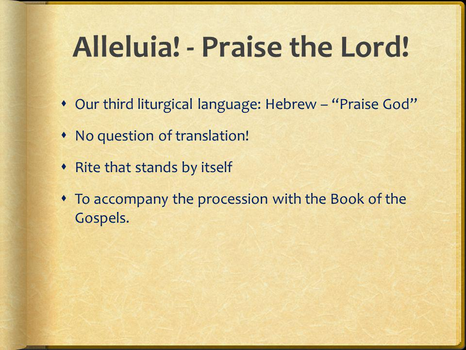 Alleluia! - Praise the Lord!