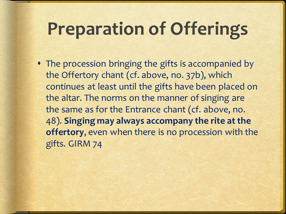 Preparation of Offerings