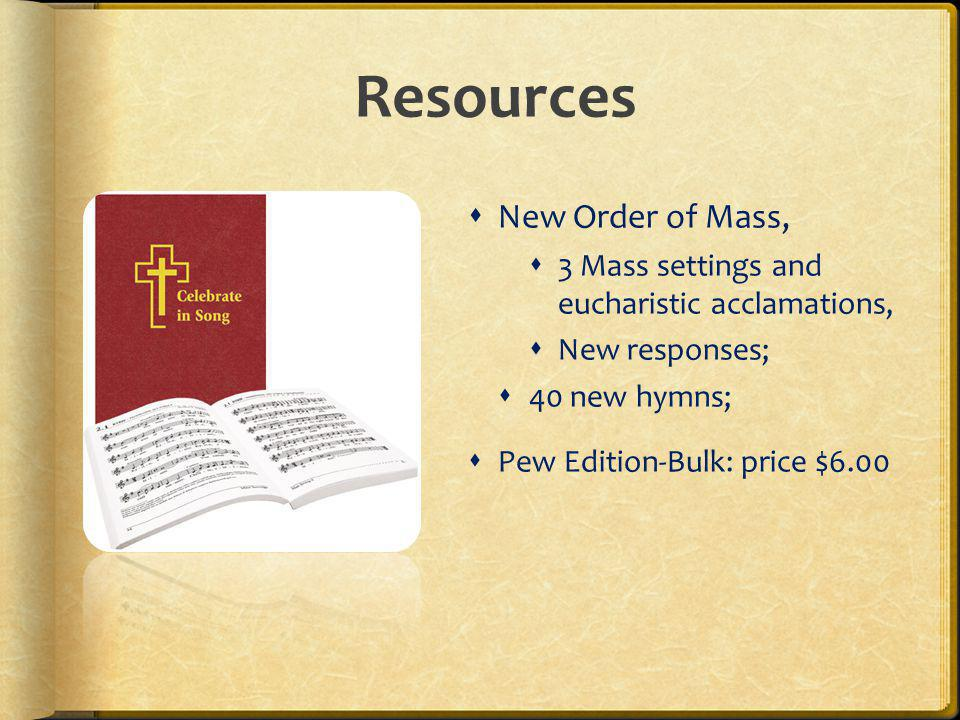 Resources New Order of Mass,