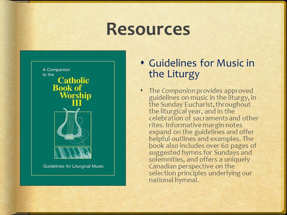 Resources Guidelines for Music in the Liturgy