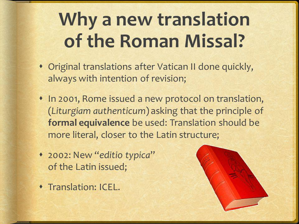 Why a new translation of the Roman Missal