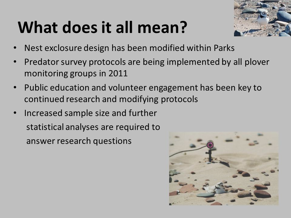 What does it all mean Nest exclosure design has been modified within Parks.