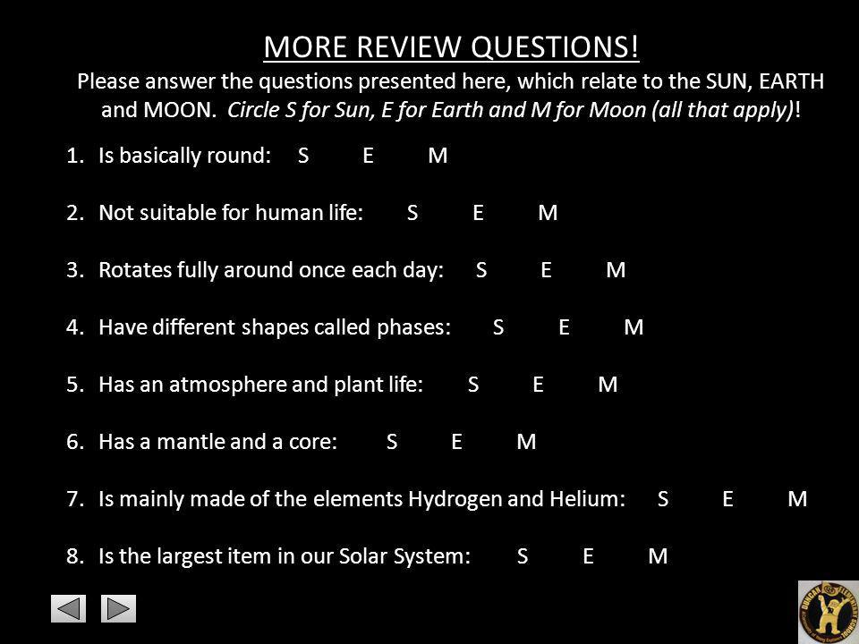 MORE REVIEW QUESTIONS!