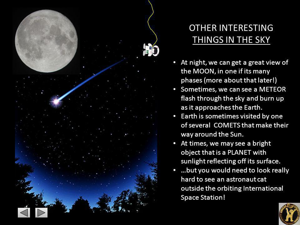 OTHER INTERESTING THINGS IN THE SKY