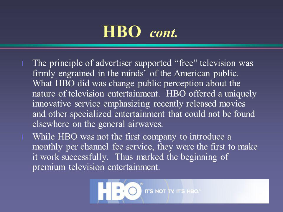HBO cont.