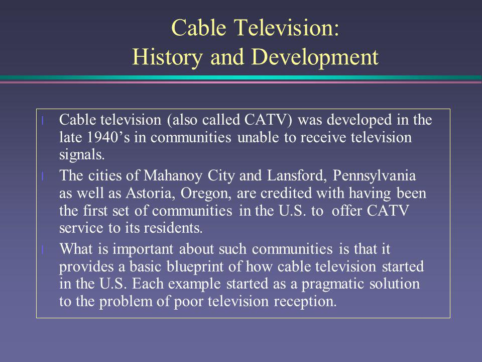 Cable Television: History and Development