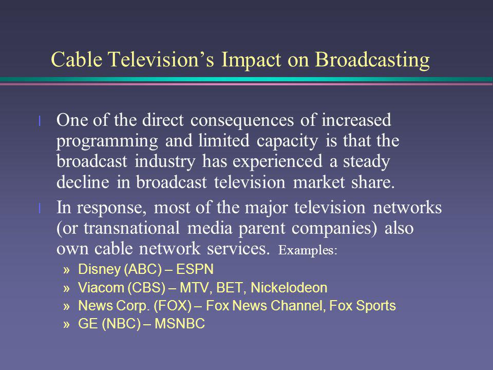 Cable Television's Impact on Broadcasting
