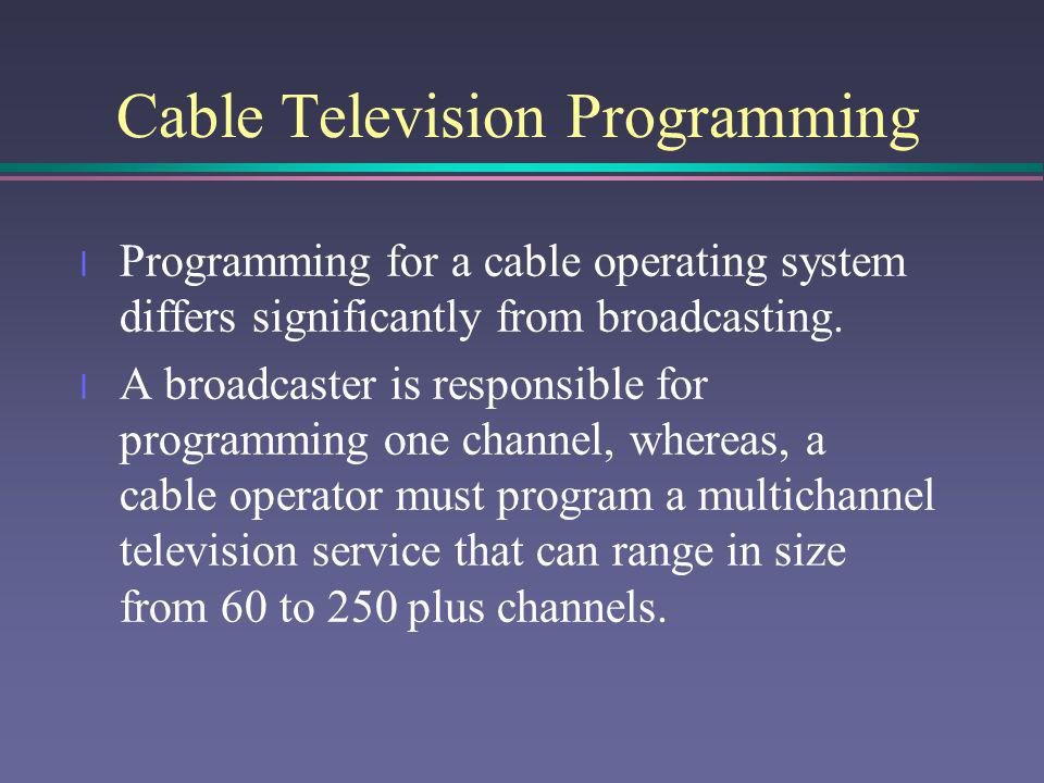 Cable Television Programming
