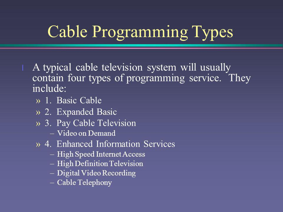 Cable Programming Types