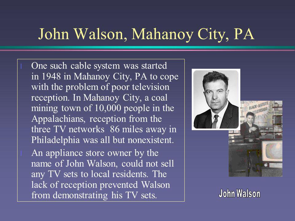 John Walson, Mahanoy City, PA
