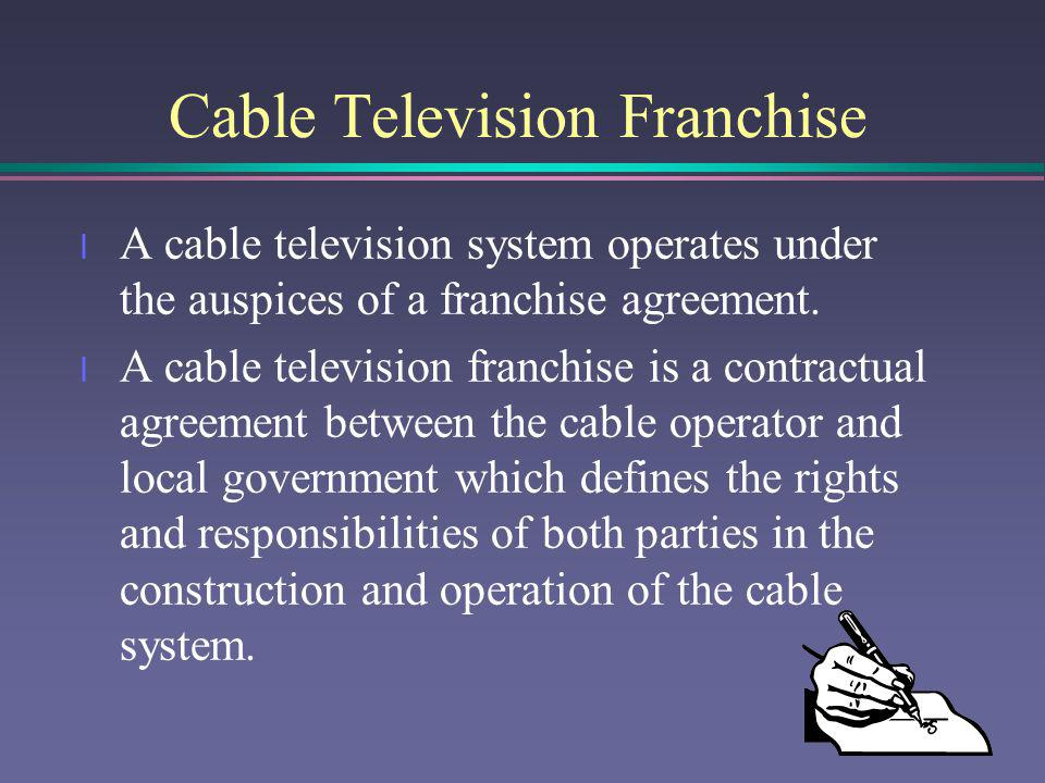 Cable Television Franchise