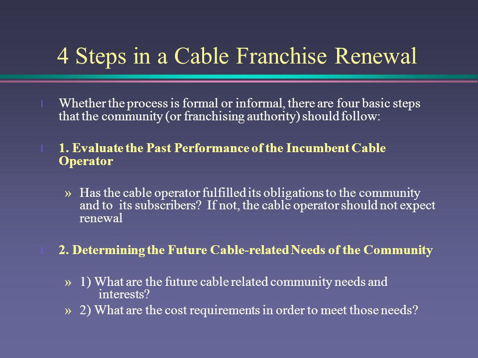 4 Steps in a Cable Franchise Renewal