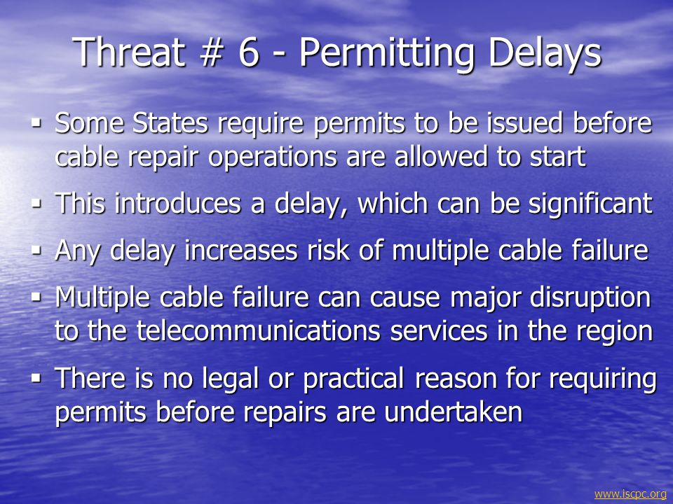 Threat # 6 - Permitting Delays