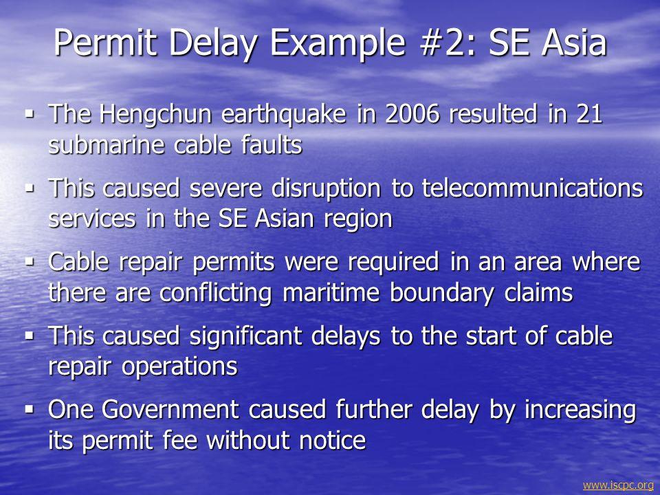 Permit Delay Example #2: SE Asia