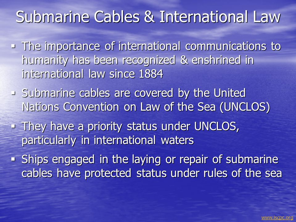 Submarine Cables & International Law
