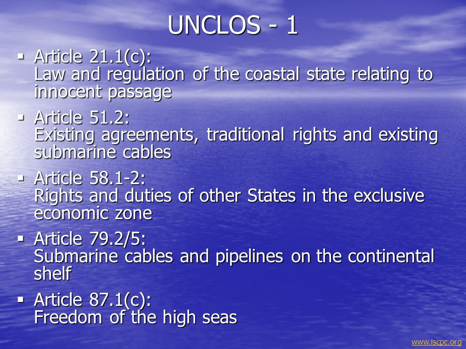 UNCLOS - 1 Article 21.1(c): Law and regulation of the coastal state relating to innocent passage.