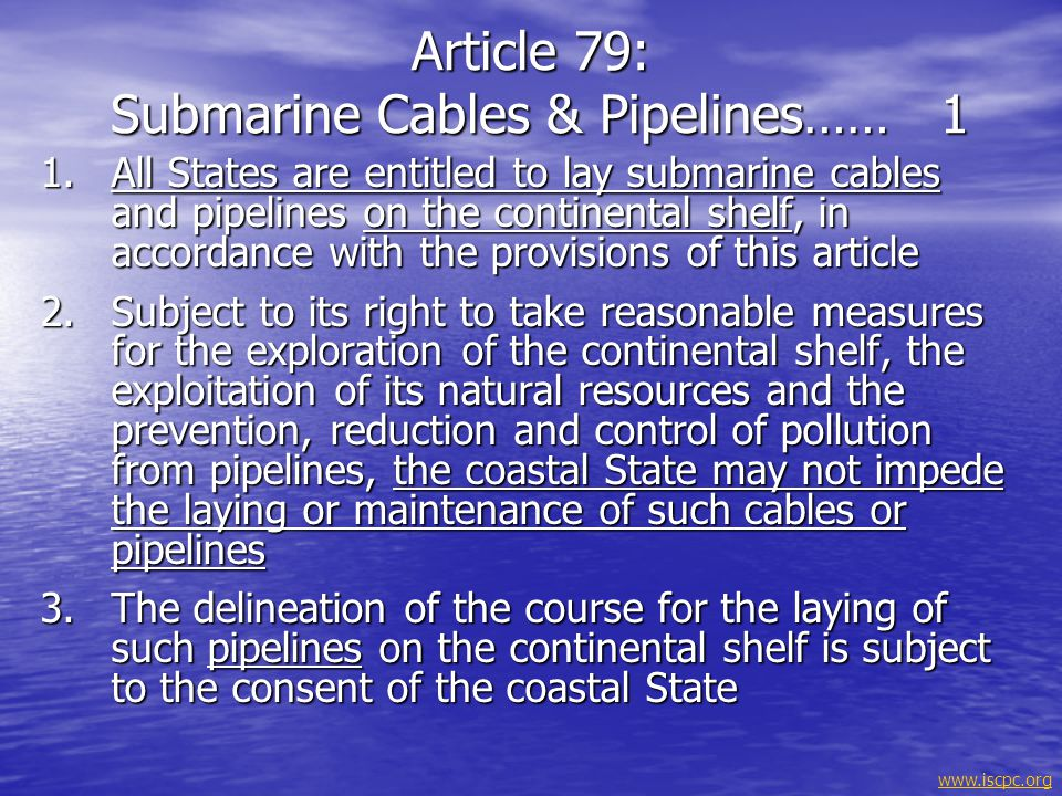 Article 79: Submarine Cables & Pipelines…… 1