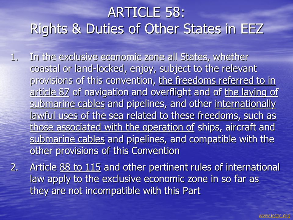 ARTICLE 58: Rights & Duties of Other States in EEZ