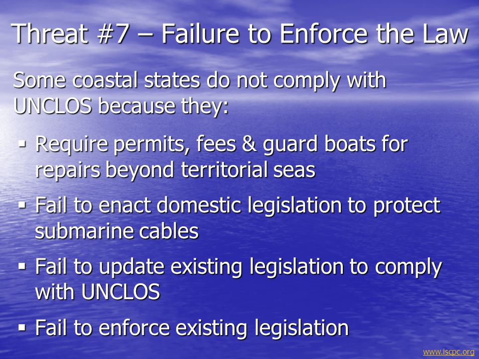Threat #7 – Failure to Enforce the Law
