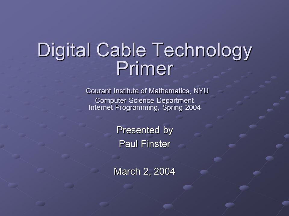 Presented by Paul Finster March 2, 2004