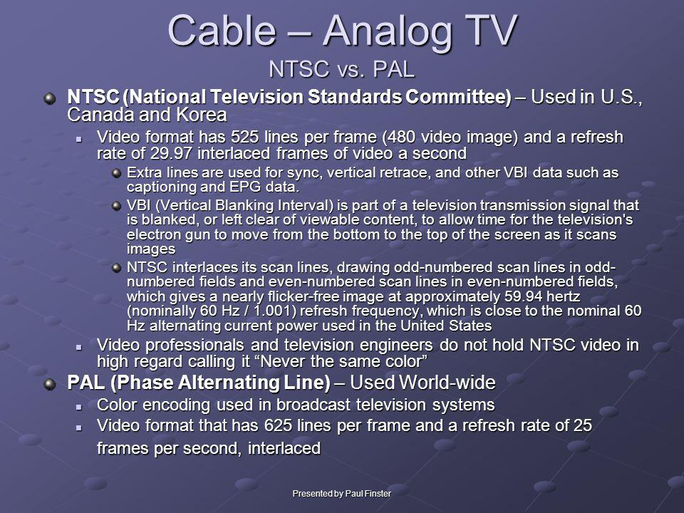 Cable – Analog TV NTSC vs. PAL
