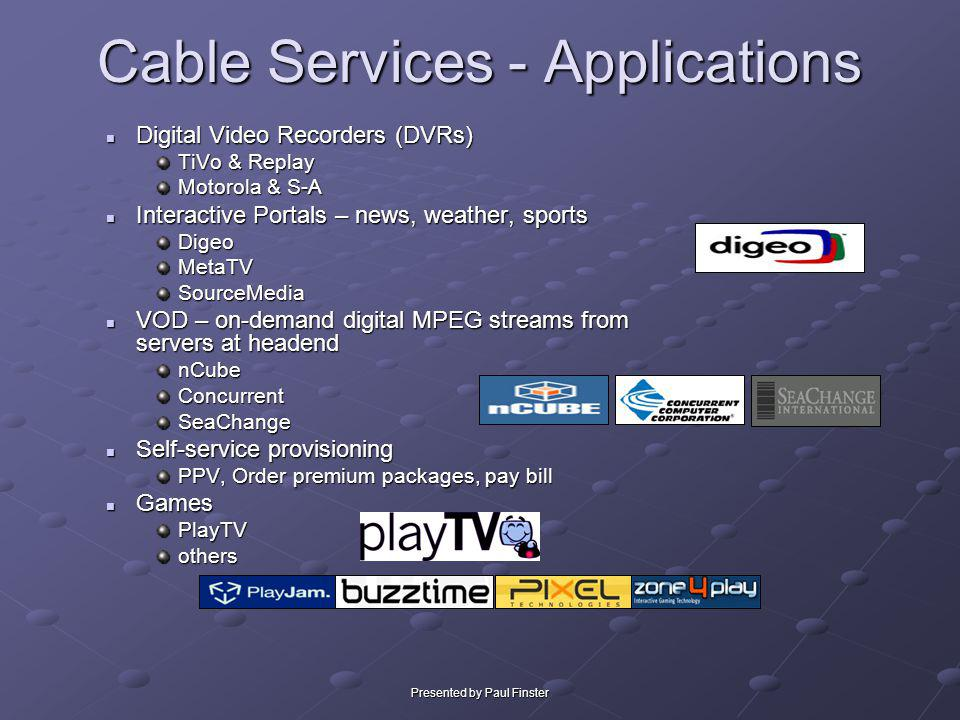 Cable Services - Applications