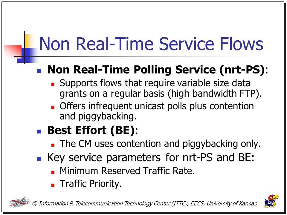 Non Real-Time Service Flows