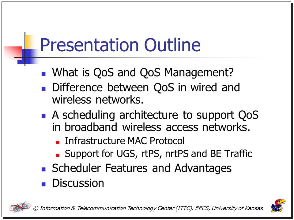 Presentation Outline What is QoS and QoS Management
