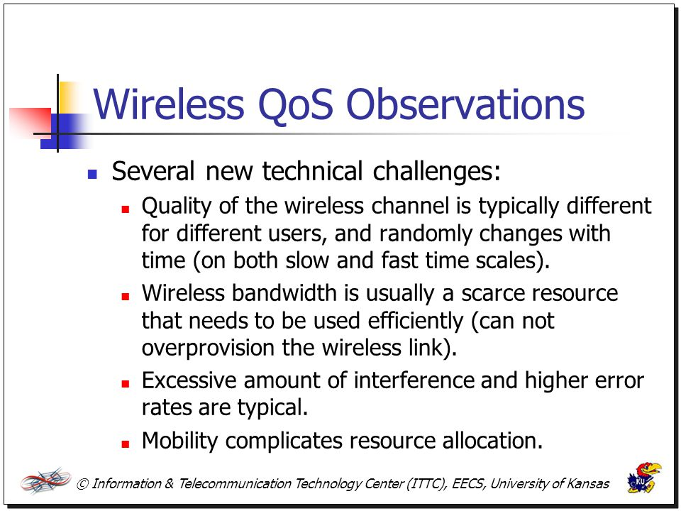 Wireless QoS Observations