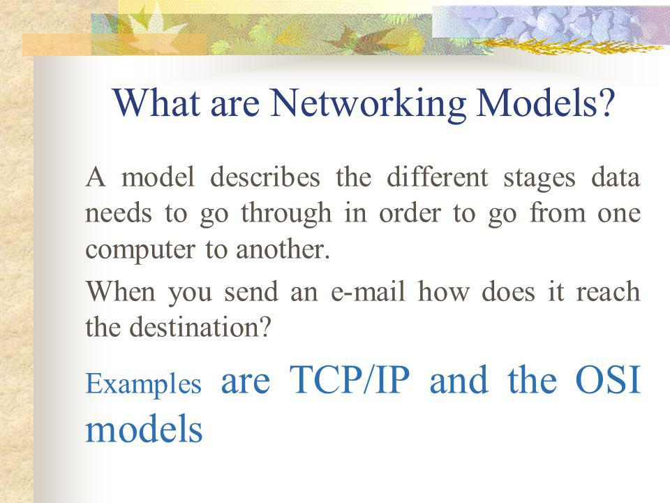 What are Networking Models