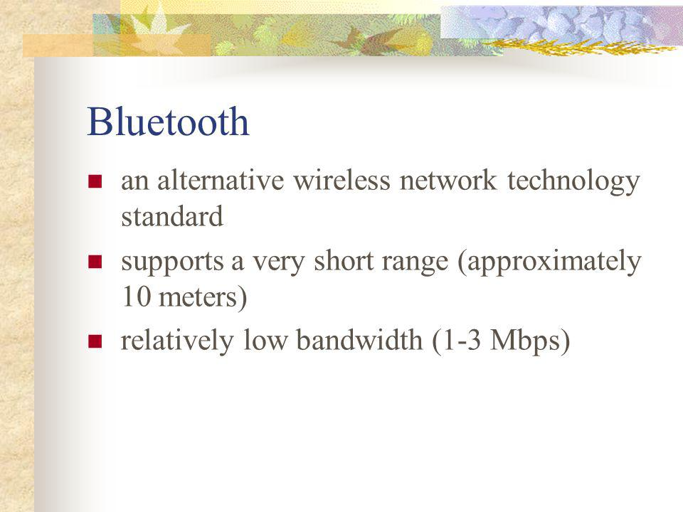 Bluetooth an alternative wireless network technology standard