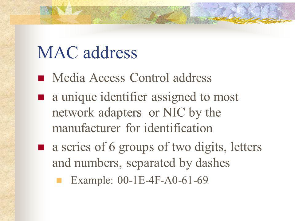 MAC address Media Access Control address