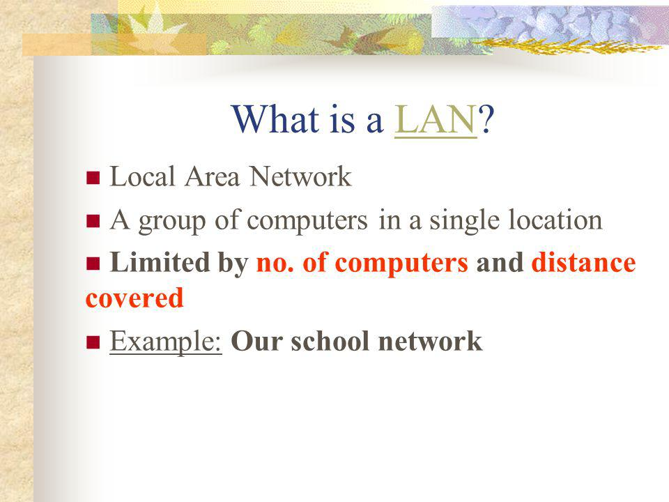 What is a LAN Local Area Network