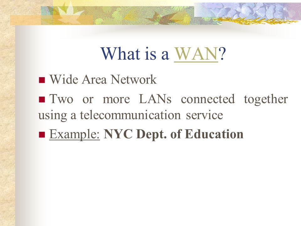 What is a WAN Wide Area Network