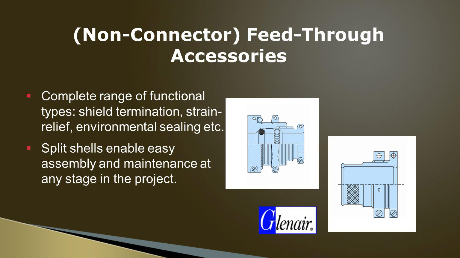 (Non-Connector) Feed-Through Accessories