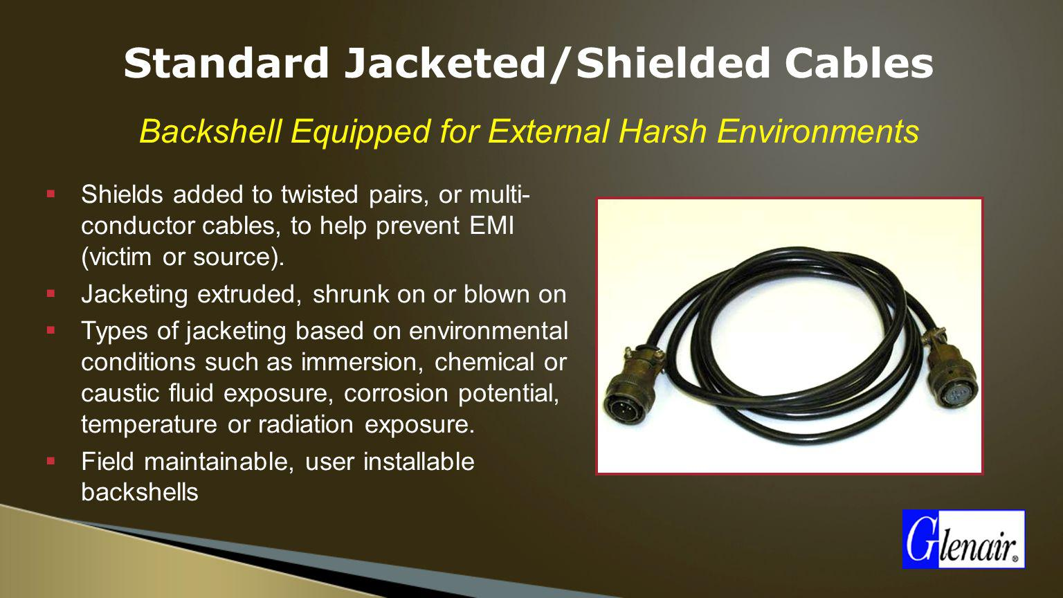 Standard Jacketed/Shielded Cables