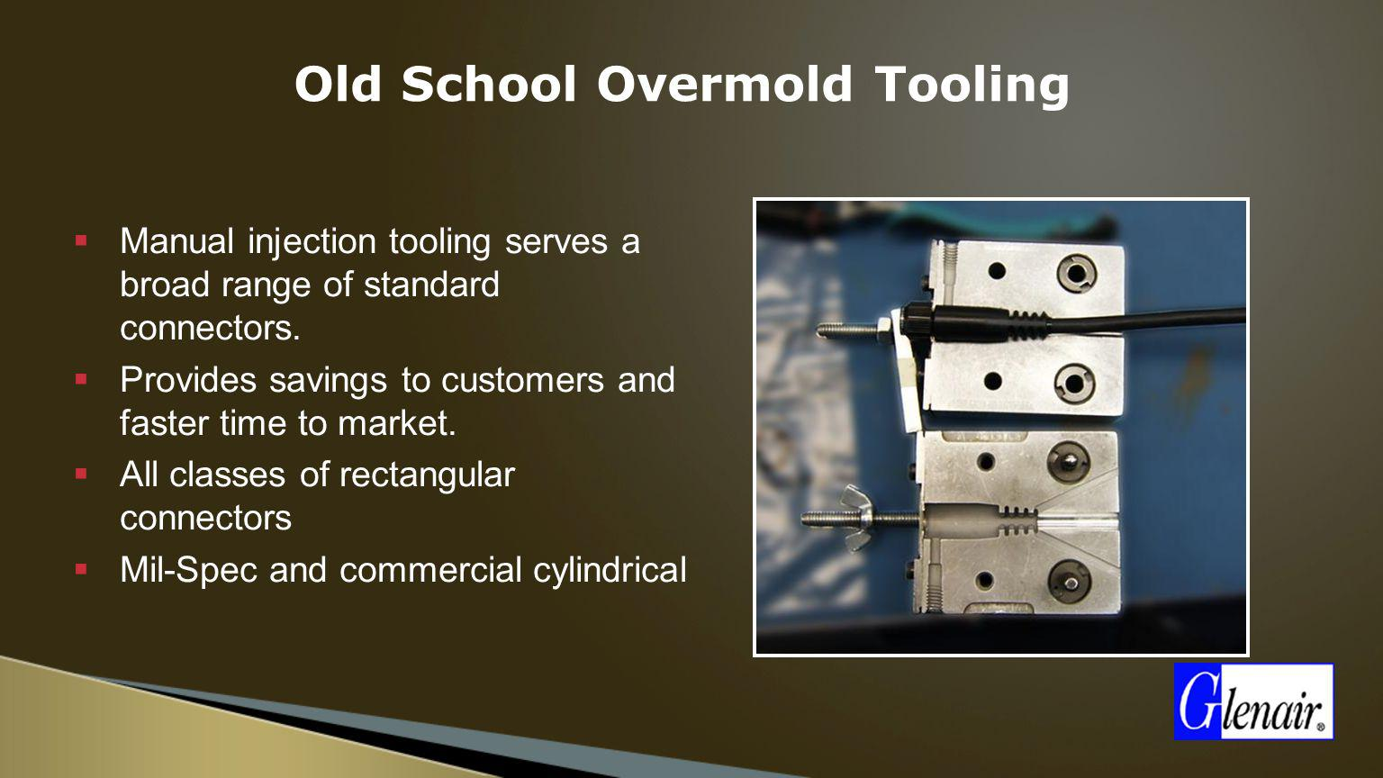 Old School Overmold Tooling