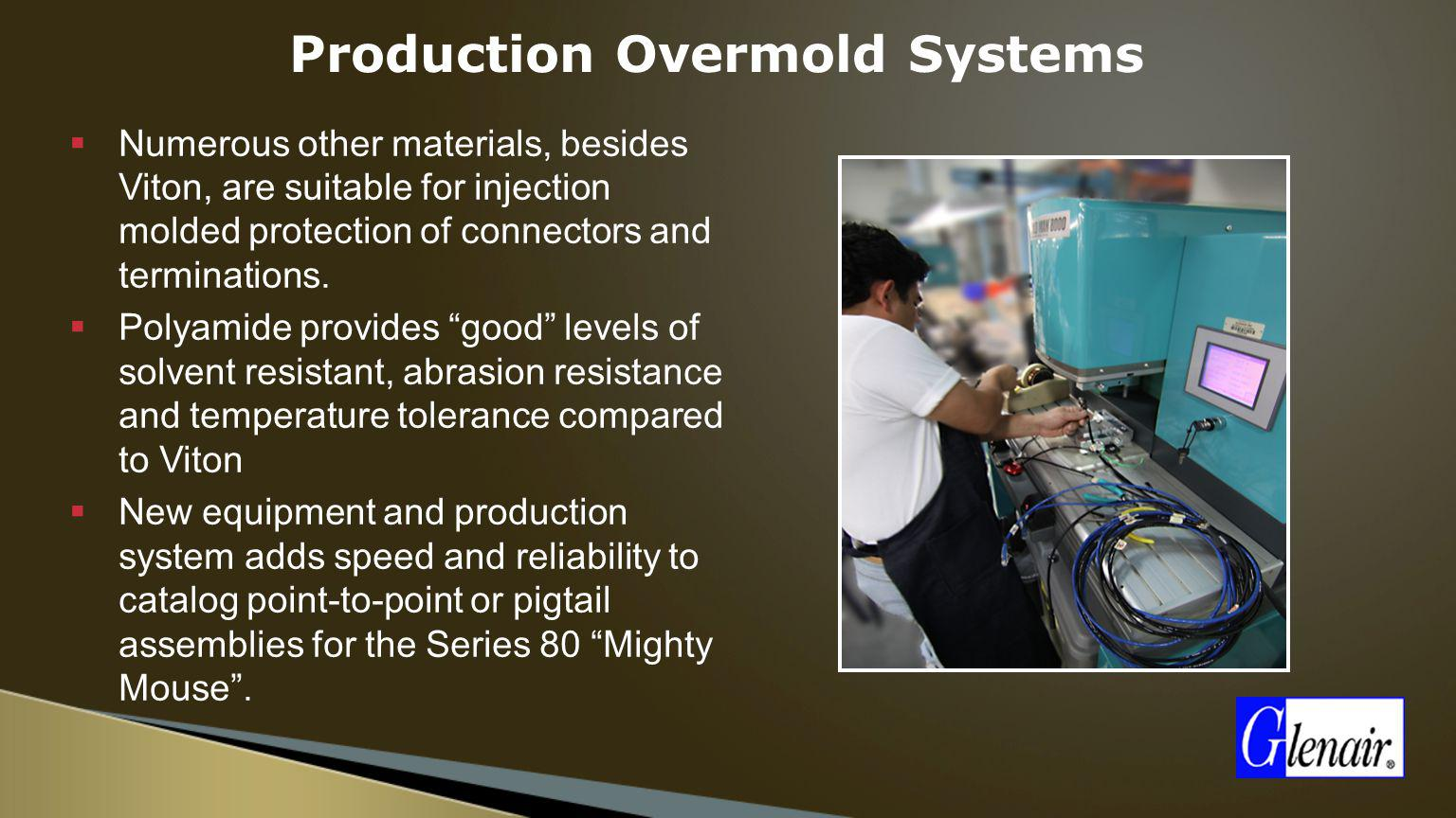 Production Overmold Systems
