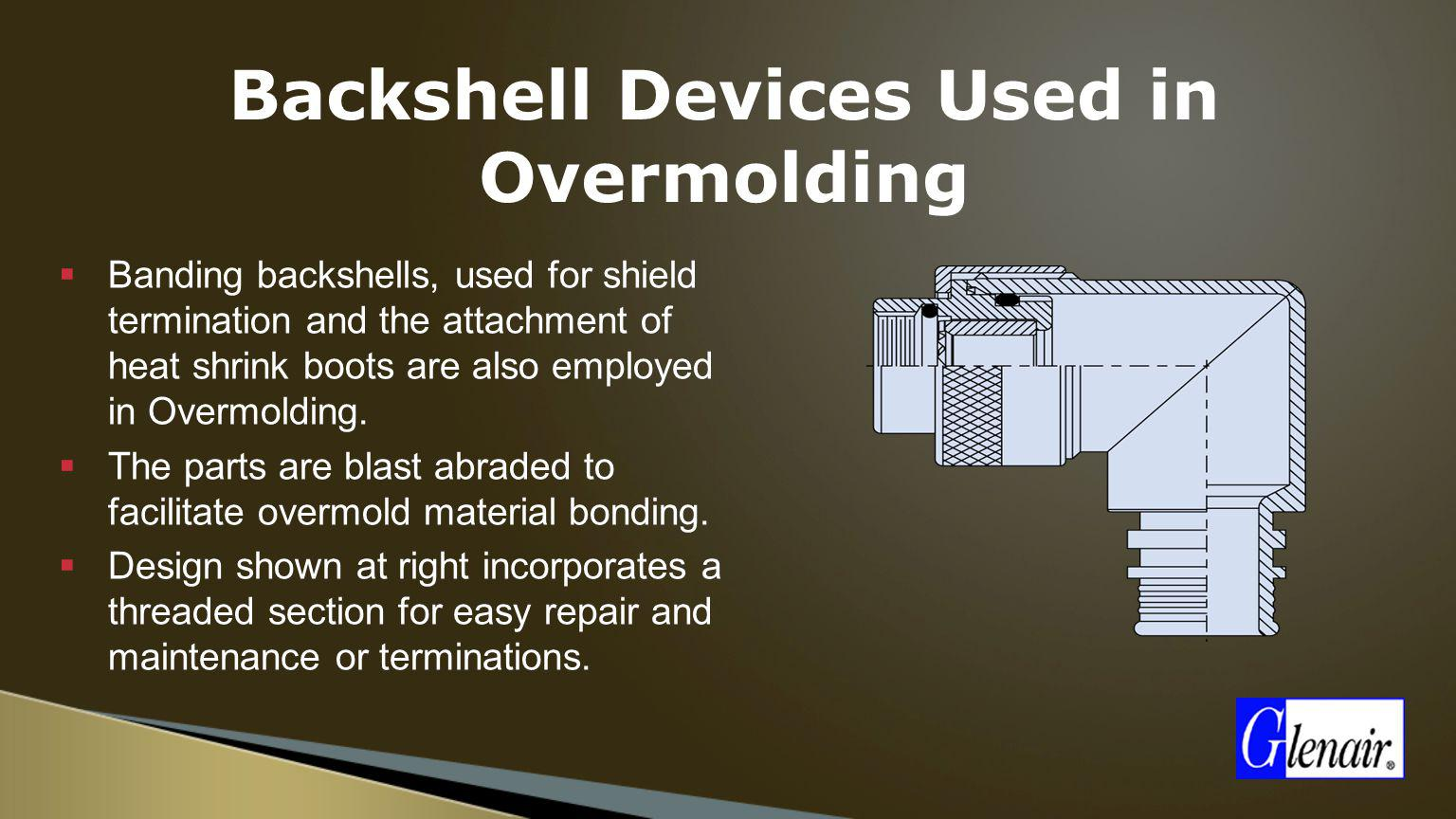 Backshell Devices Used in Overmolding