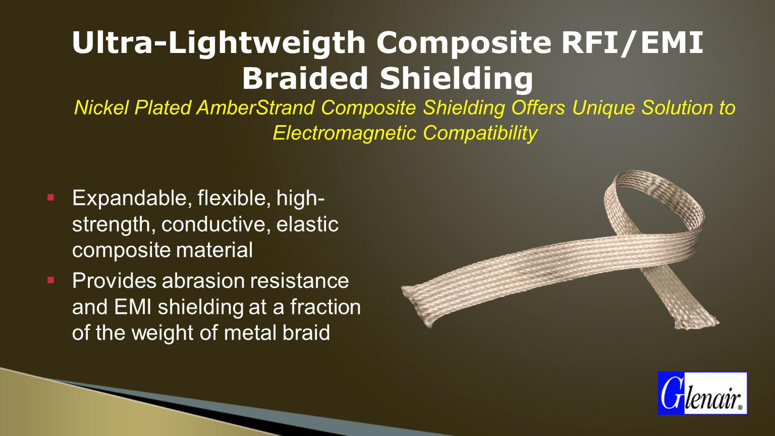 Ultra-Lightweigth Composite RFI/EMI Braided Shielding