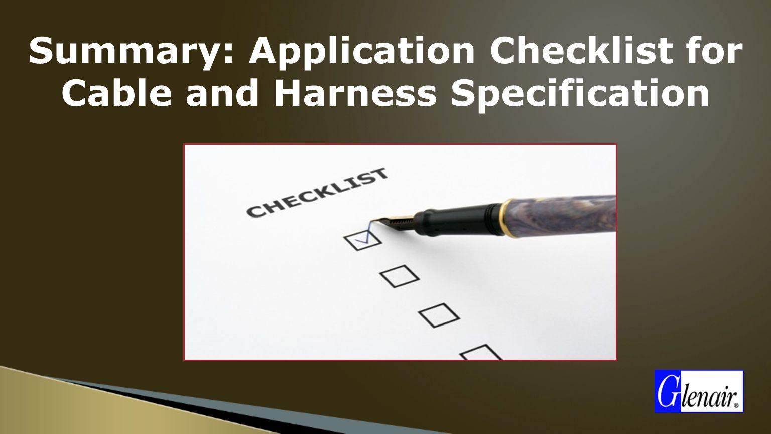 Summary: Application Checklist for Cable and Harness Specification