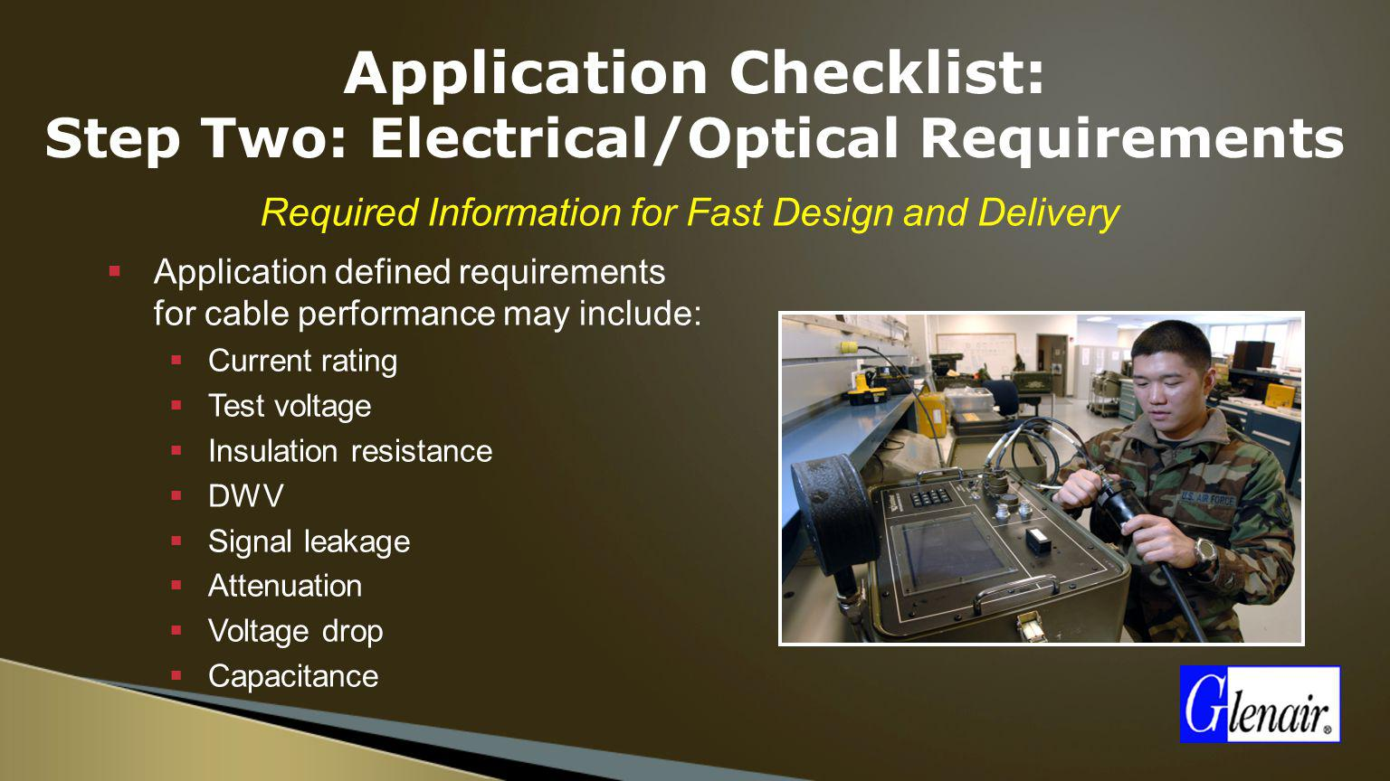 Application Checklist: Step Two: Electrical/Optical Requirements