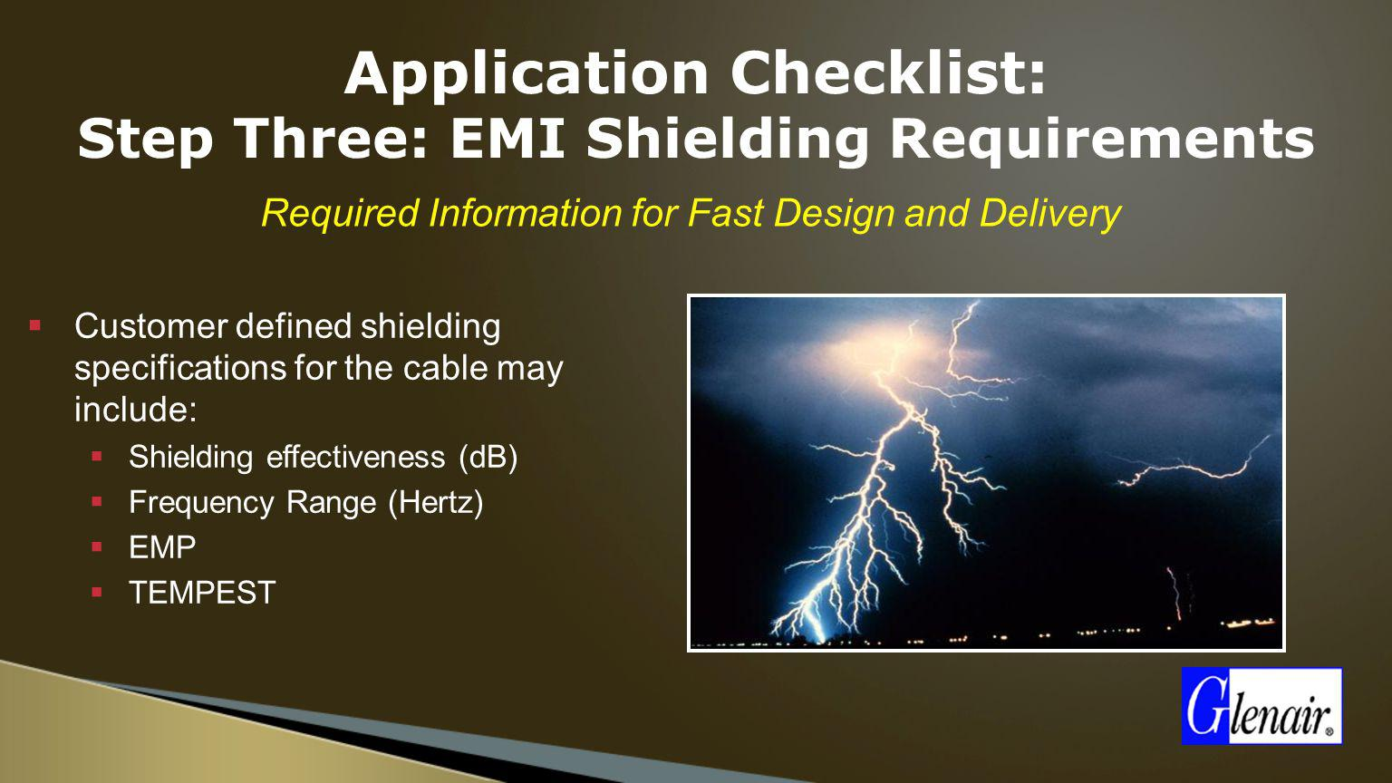 Application Checklist: Step Three: EMI Shielding Requirements