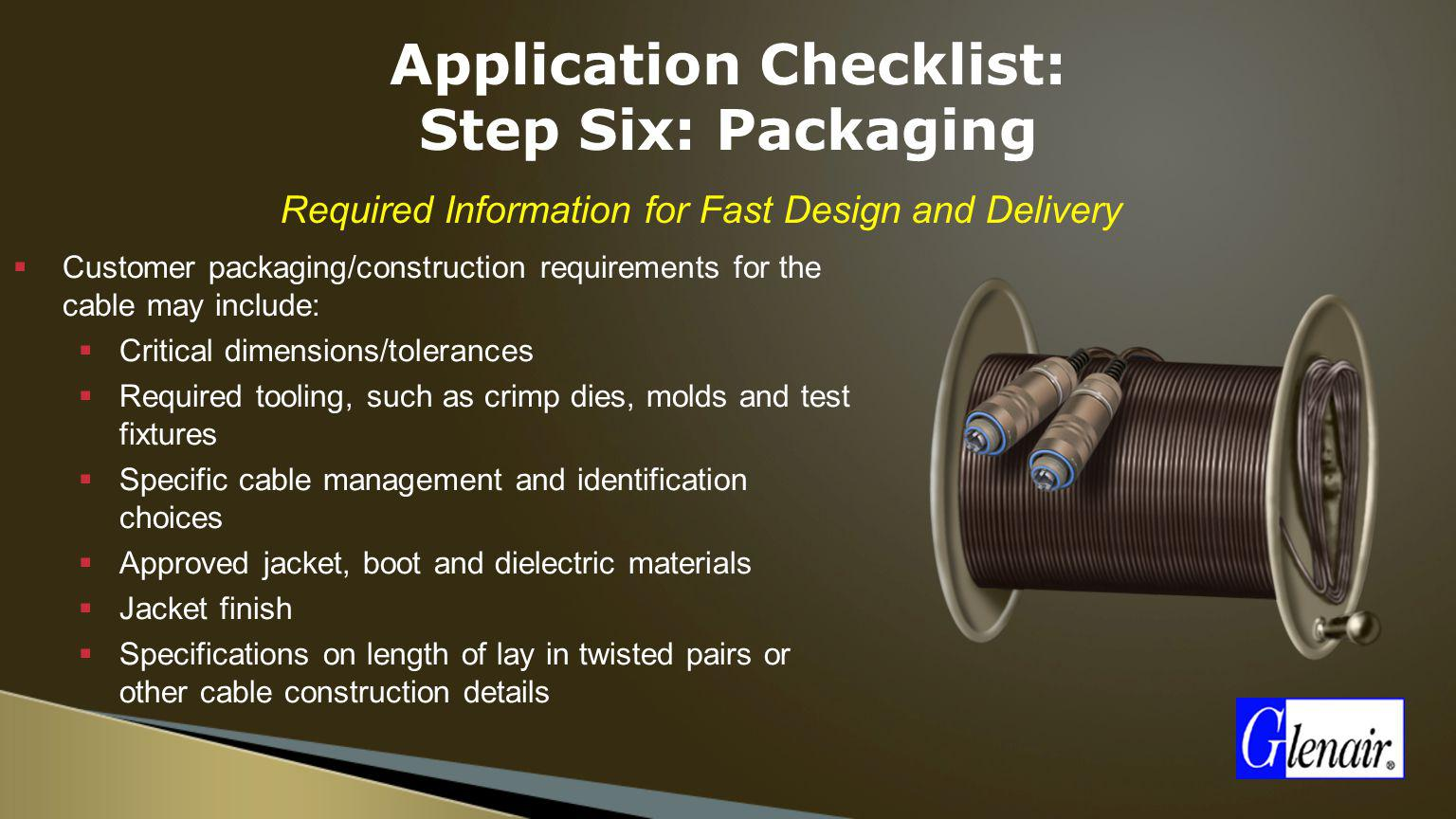 Application Checklist: Step Six: Packaging