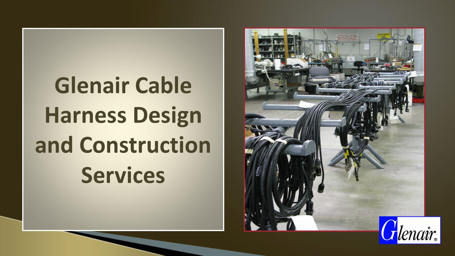 Glenair Cable Harness Design and Construction Services