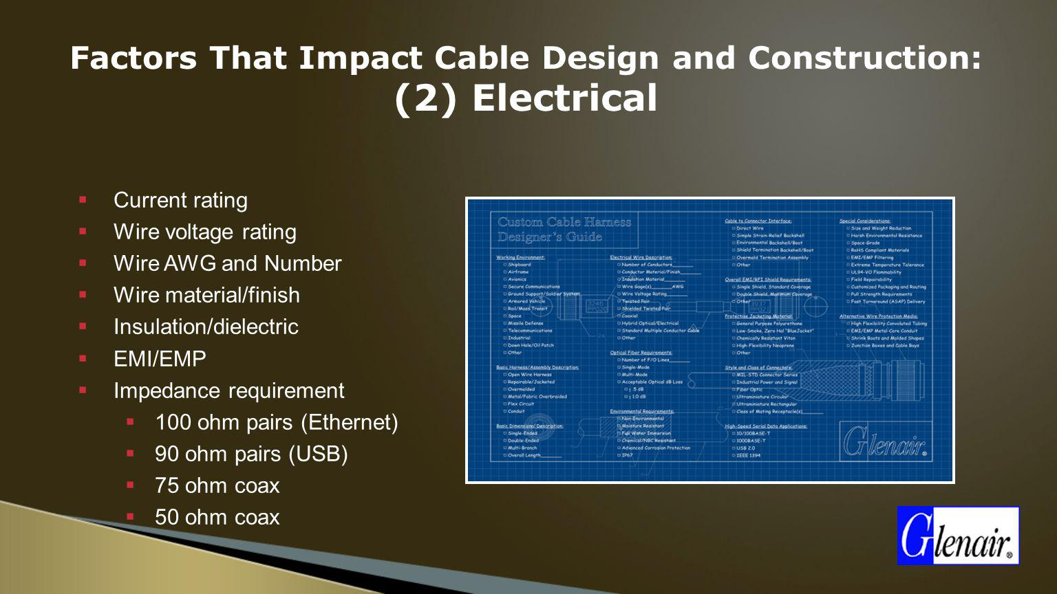 Factors That Impact Cable Design and Construction: (2) Electrical