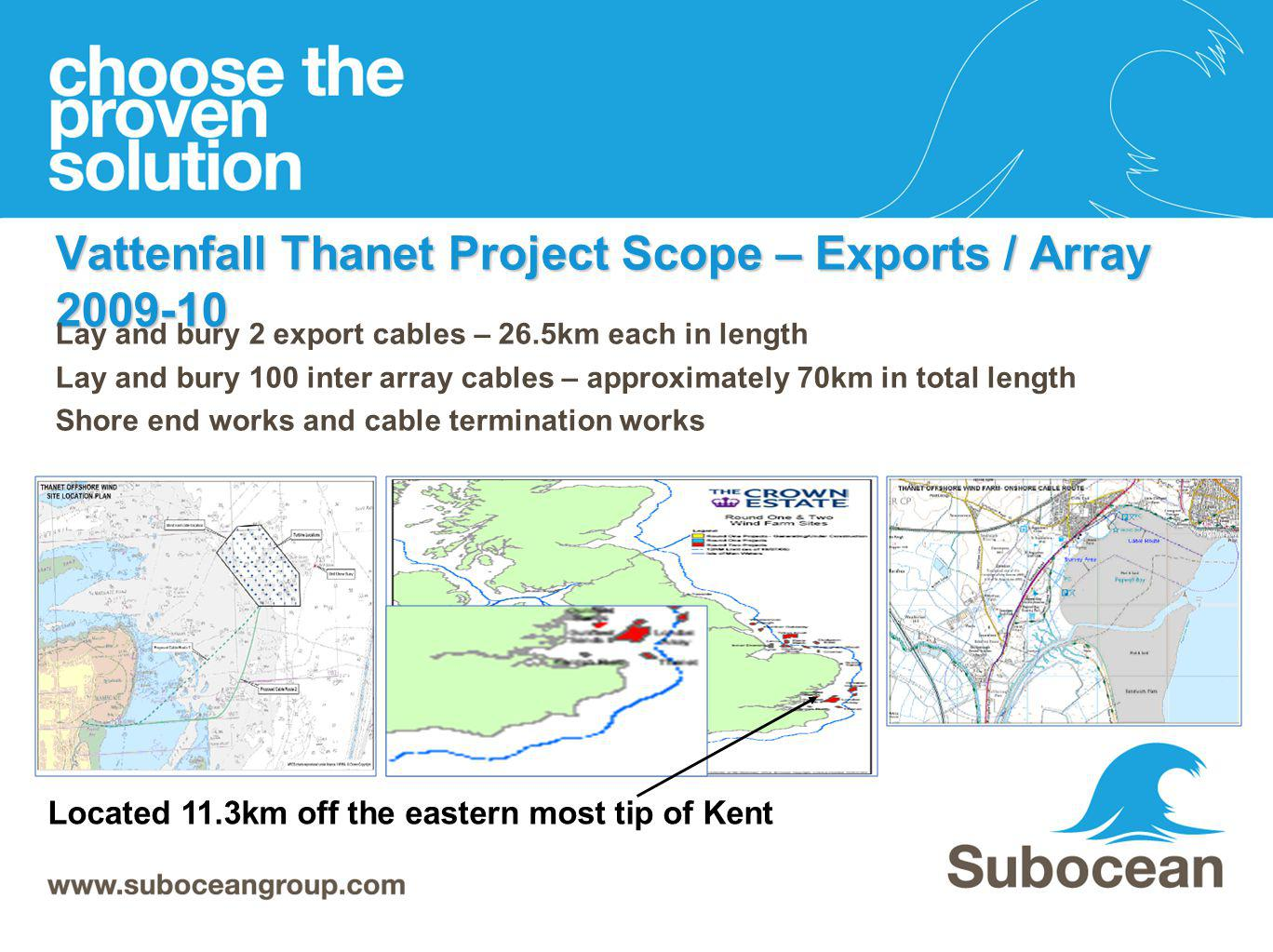 Vattenfall Thanet Project Scope – Exports / Array 2009-10