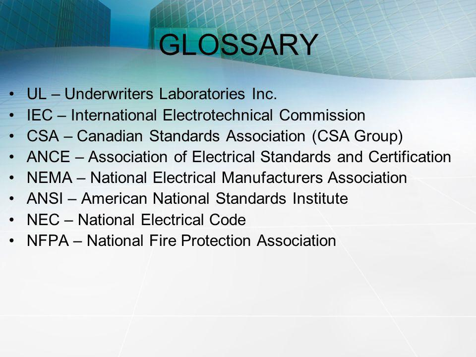 GLOSSARY UL – Underwriters Laboratories Inc.