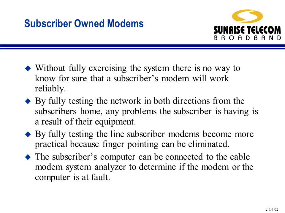 Subscriber Owned Modems